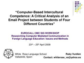 Computer-Based Intercultural Competence: A Critical Analysis of an Email Project between Students of Four Different Cou