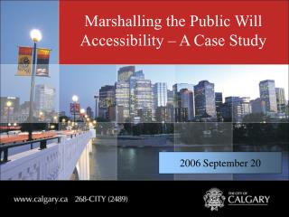 Marshalling the Public Will Accessibility – A Case Study