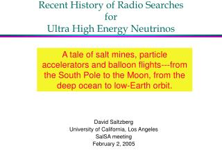 Recent History of Radio Searches  for Ultra High Energy Neutrinos