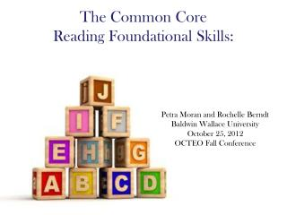 The Common Core  Reading Foundational Skills: