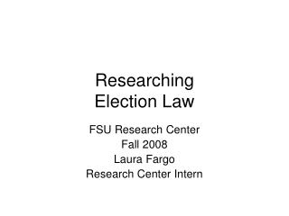 Researching Election Law