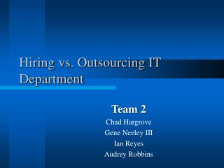Hiring vs. Outsourcing IT Department