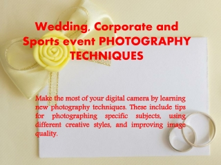 Wedding, Corporate and Sports event PHOTOGRAPHY TECHNIQUES