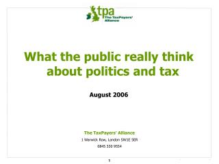 What the public really think about politics and tax August 2006