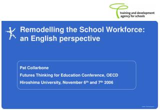 Remodelling the School Workforce: an English perspective