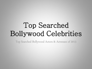 Top Searched Bollywood Actors