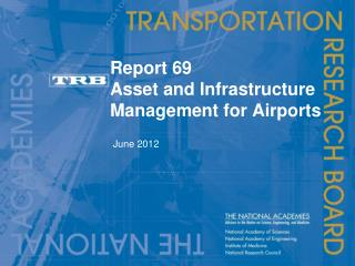 Report 69 Asset and Infrastructure Management for Airports