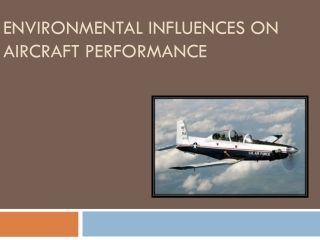 Environmental Influences on Aircraft Performance