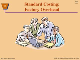 Standard Costing: Factory Overhead