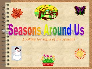 Looking for signs of the seasons