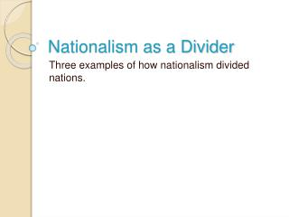 Nationalism as a Divider