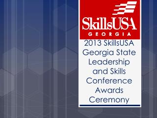 2013 SkillsUSA Georgia State Leadership and Skills Conference Awards Ceremony