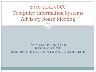 2010-2011 JSCC Computer Information Systems Advisory Board Meeting