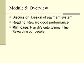 Module 5: Overview