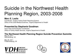 Suicide in the Northwest Health Planning Region, 2003-2008