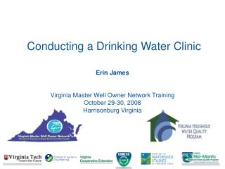 Erin James   Virginia Master Well Owner Network Training October 29-30, 2008 Harrisonburg Virginia