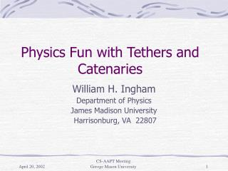 Physics Fun with Tethers and Catenaries