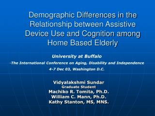 Demographic Differences in the Relationship between Assistive Device Use and Cognition among Home Based Elderly