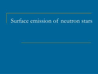 Surface emission of neutron stars