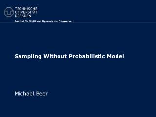 Sampling Without Probabilistic Model