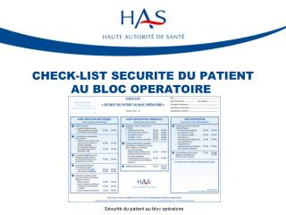 CHECK-LIST SECURITE DU PATIENT AU BLOC OPERATOIRE