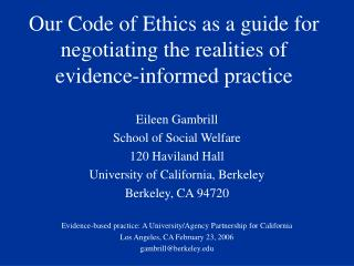 Our Code of Ethics as a guide for negotiating the realities of evidence-informed practice