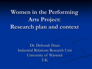 Women in the Performing Arts Project:  Research plan and context