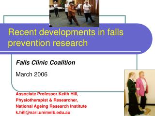 Recent developments in falls prevention research