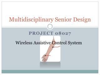Multidisciplinary Senior Design