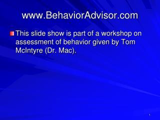 www.BehaviorAdvisor.com