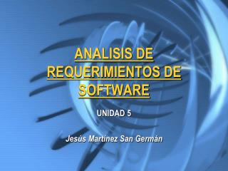 ANALISIS DE REQUERIMIENTOS DE SOFTWARE
