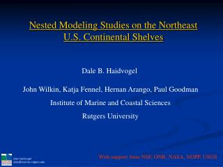 Nested Modeling Studies on the Northeast U.S. Continental Shelves