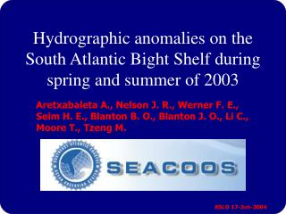 Hydrographic anomalies on the South Atlantic Bight Shelf during spring and summer of 2003