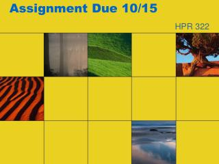 Assignment Due 10/15