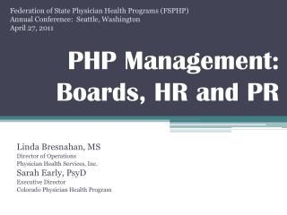 PHP Management: Boards, HR and PR
