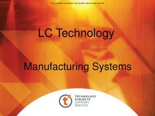 LC Technology