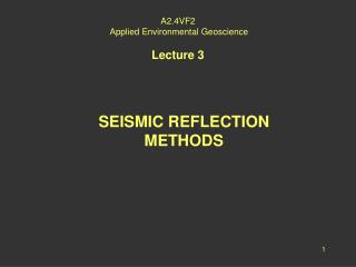A2.4VF2 Applied Environmental Geoscience Lecture 3