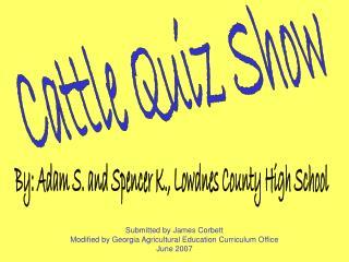 Cattle Quiz Show