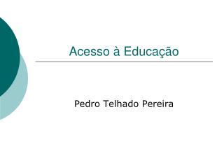 Acesso à Educação