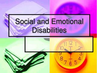 Social and Emotional Disabilities