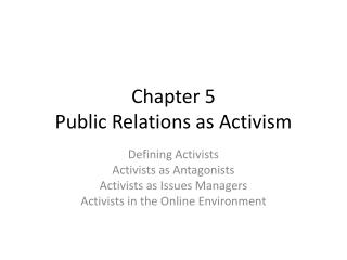 Chapter 5 Public Relations as Activism