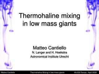 Thermohaline mixing in low mass giants