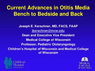 Current Advances in Otitis Media Bench to Bedside and Back