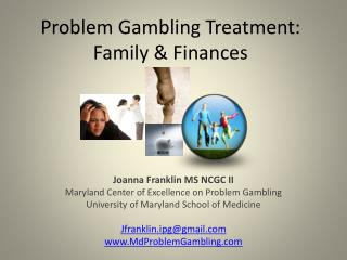 Problem Gambling Treatment: Family & Finances