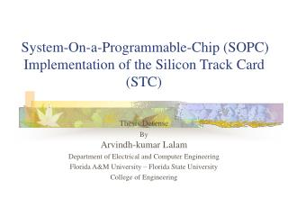 System-On-a-Programmable-Chip SOPC Implementation of the Silicon Track Card STC