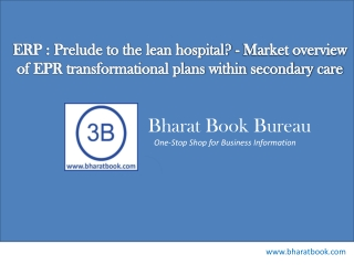 ERP : Prelude to the lean hospital? - Market overview of EPR