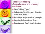 session 2: reading comprehension and literary response
