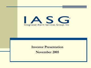 Investor Presentation November 2005