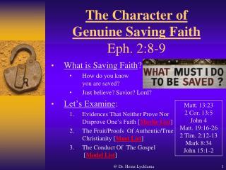 The Character of Genuine Saving Faith Eph. 2:8-9