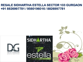 Sidhartha Estella Resale 4 BHK Sector 103 Gurgaon @882699778